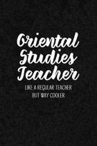Oriental Studies Teacher Like a Regular Teacher But Way Cooler