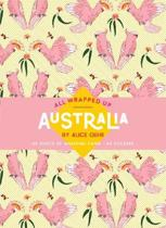 All Wrapped Up: Australia