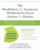 Mindfulness and Acceptance Workbook for Social Anxiety and Shyness