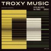 Troxy Music: Fifties..