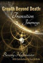 Growth Beyond Death: Transition Journeys
