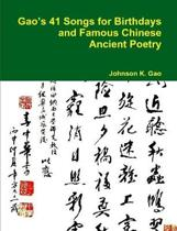 Gao's 41 Songs for Birthdays and Famous Chinese Ancient Poetry