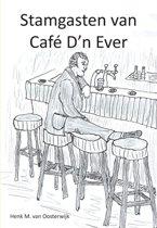 Stamgasten van café D'n Ever