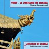 Tibet: le jokhang de lhassa prieres et chants de travail enregistres in situ