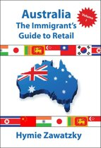 Australia - The Immigrants Guide to Retail
