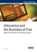 Infonomics and Value Creation in the New Business of Free