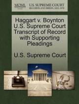 Haggart V. Boynton U.S. Supreme Court Transcript of Record with Supporting Pleadings