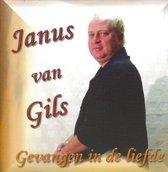 Janus van Gils - Gevangen in de Liefde