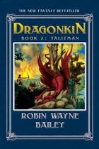Dragonkin Book Two, Talisman