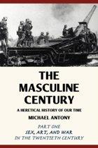 The Masculine Century