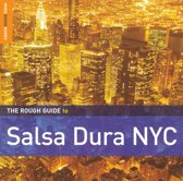Salsa Dura Nyc. The Rough Guide
