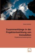 Zusammenhange in Der Projektentwicklung Von Immobilien