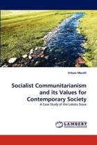 Socialist Communitarianism and Its Values for Contemporary Society