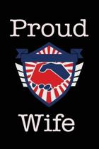 Proud Wife: Union Jobs Family Lined Notebook Journal