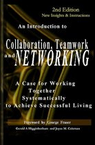 Collaboration, Teamwork, and Networking