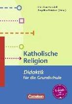Fachdidaktik für die Grundschule: Katholische Religion