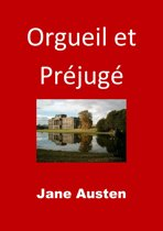 Orgueil et Préjugé (Edition Intégrale - Version Entièrement Illustrée)