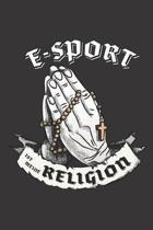 E-Sport Ist Meine Religion