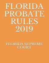 Florida Probate Rules 2019