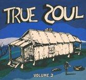 True Soul, Vol. 2