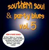 Southern Soul & Party Blues, Vol. 5