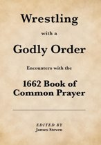 Wrestling with a Godly Order