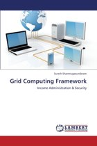 Grid Computing Framework