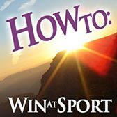How To: Win At Sport