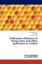 Pollination Efficiency of Honey Bees and Other Pollinators in Cotton