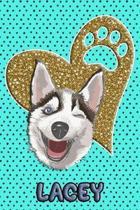 Husky Life Lacey