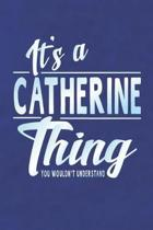 It's a Catherine Thing You Wouldn't Understand