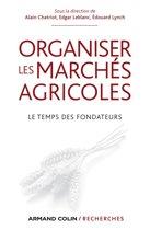 Organiser les marchés agricoles