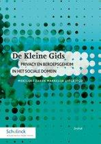 De Kleine Gids - Privacy en beroepsgeheim in het sociale domein
