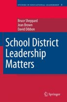 School District Leadership Matters