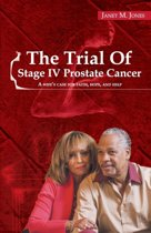 The Trial of Stage IV Prostate Cancer
