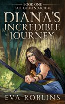 Diana's Incredible Journey Book One, Fall of Mendacium