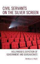 Civil Servants on the Silver Screen