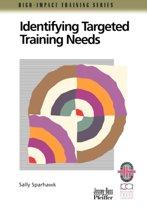 Identifying Targeted Training Needs
