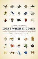 Light When It Comes