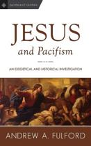 Jesus and Pacifism
