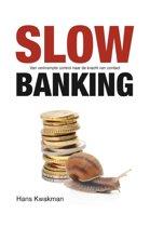 Slow banking