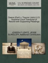 Owens (Earl) V. Traynor (John) U.S. Supreme Court Transcript of Record with Supporting Pleadings