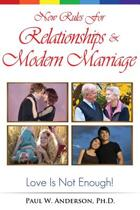 New Rules for Relationships and Marriage