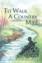 To Walk a Country Mile