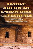 Native American Landmarks And Festivals