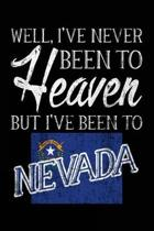 Well, I've Never Been to Heaven But I've Been to Nevada