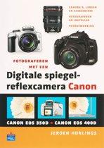 Fotograferen Met Een Digitale Spiegelreflexcamera Canon
