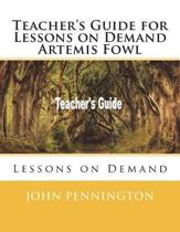 Teacher's Guide for Lessons on Demand Artemis Fowl
