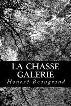 La Chasse Galerie