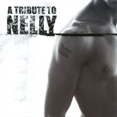 Tribute To Nelly